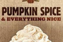 Pumpkin Spice is so Nice / by Kelly Serfas