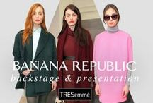 Banana Republic  Fall 2015 / TRES lead stylist, Jeanie Syfu, created undone waves and texturized low ponies to complement Banana Republic's girl-meets-tomboy aesthetic by creative director, Marissa Webb. / by TRESemmé
