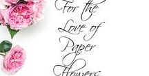 For the love of paper flowers group board / Easy paper flower tutorials. DIY paper flowers. Paper flower templates. Paper crafting. Join this group board! Email Papertopetalartistry@gmail.com for invite