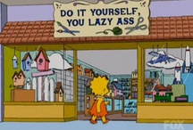 Do It Yourself You Lazy Ass / Stuff that you can make for the house and cook or have fun with. Title is based on a Store from the Simpsons Universe.  / by Invisa Girl