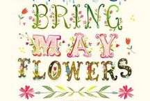May Flowers! / April showers bring May flowers!