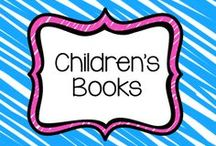 Children's Books / by Jessica Saunders