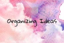 Organizing Your Life / organizing everything in you life and home. storage, files, business and more.