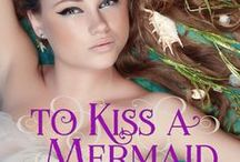 James & Molly / pictures that inspired TO KISS A MERMAID