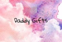 Daddy Gifts / gifts for the wonderful daddy of your kids