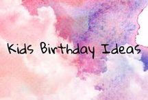 Kids Birthday Ideas