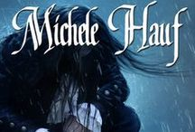 Complete Book List! / List of Michele Hauf's books / by Michele Hauf