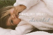 Barefoot Dreams is Cherished