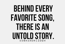 Then / Because behind every favourite song there is an untold story xx / by Jennifer