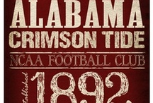 ROLL TIDE ROLL / by Amber Crutcher Carswell