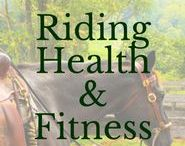Riding Health & Fitness