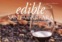 Edible Santa Barbara Covers / The covers of Edible Santa Barbara magazine. Every one of them is our favorite!