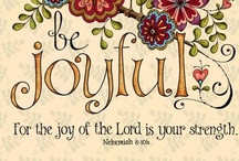 Great Sayings and Beautiful Scriptures / by Antoinette Konvalin