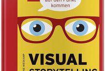 Visual Storytelling im Business / Mit Bildern auf den Punkt kommen Gachbuch zu Vusual Storytelling von Pia Kleine Wieskamp