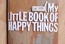Happiness & Gratitude / Gratitude, happiness, art, sewing, knitting, etc. / by Sarah G