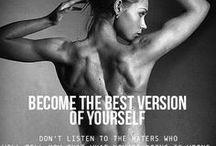 Inspiration / Motivation / Wellness