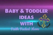 Baby & Toddler Ideas: Faith Fueled Mom / Sensory play, crafts, and fun ideas to do with your baby and toddler.