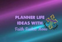 >>Planner Life: Faith Fueled Mom / Everything you need for your Entrepreneur, Direct Sales and Network Marketing, Household Managers', Fitness and Health Day Planner