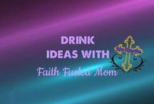 Drink Ideas: Faith Fueled Mom / Drink recipes, infusions and ideas for every day, special occasions or party themes