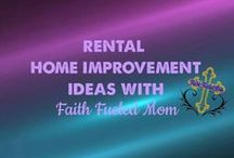 Rental Home Improvement Ideas: Faith Fueled Mom / Rental Home Improvements, DIY changes for temporary living to make your space the home you are saving for until you get there.
