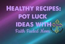 》Healthy Recipes Potluck AllStar: Faith Fueled Mom / Always looking for something healthy to bring to the potluck get together or church function. There is more to potluck than cookies and brownies.