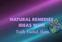 naturally cure / Natural remedies and cures that can be made at home.