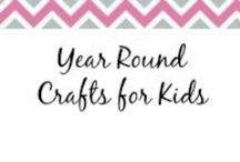 Year-Round Crafts for Kids / by Anne-TheMegalomaniacMommy