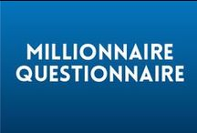 Millionaire Questionnaire / This board is a place for us all to share our opinions on trending topics!
