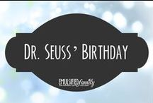 Dr. Seuss' Birthday / Dr. Seuss' Birthday (Read Across America Day) - crafts, decorations and food ideas