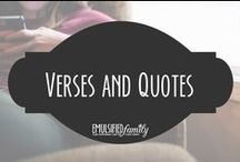 Verses and Quotes / Scripture verses and quotes that I love
