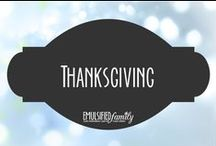 Thanksgiving / Thanksgiving decorations, crafts and food ideas