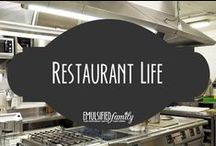 Restaurant Life / If you are a restaurant chef, manager, line cook, server or somehow connected to one of them, I'm sure you can relate to these!  I know I can as a chef's wife.