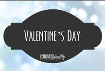 Valentine's Day / Valentine's Day decorations, crafts and food ideas