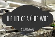 The Life of a Chef Wife / Pins by chef wives and significant others about our lives with a chef!  It's crazy, but we love it!