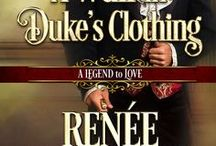 Novel the Third and 1/2 - A Wulf in Duke's Clothing / My contribution to the Regency Legends Series, coming July 31, 2018