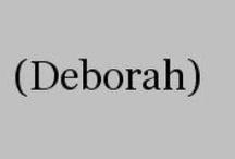 {deborah} / by Deborah Ondrejko
