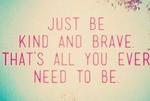 Never a Truer Word.... / Inspirational Quotes