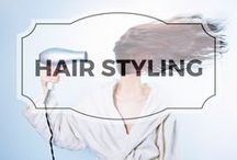 Hair Styling / How to style your hair