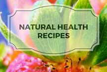 Natural Health Recipes / Beauty recipes made with natural ingredients.