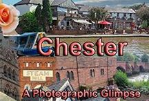 Chester / #Chester #Cheshire #Visit #PhotgraphsofChester / by My Lap Shop Publishers