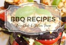 BBQ Recipes / There is nothing like eating outside!  BBQ recipes that are low carb and gluten free.