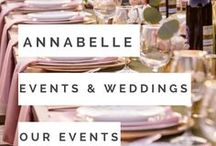 Our Events | Weddings / Just a glimpse of the weddings created through Annabelle Events