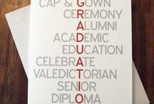 Graduation / by Shelby Panzarini