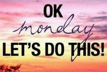 Mondays Eeek!