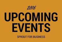 Upcoming Events / Upcoming Events - Sprout for Business