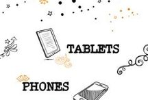 PHONES and Tablets - Capture the moments