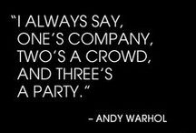 Party On, Wayne! / Parties & Events! / by Britt B.