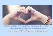 Random Acts of Kindness / Random acts of kindness. Changing the world one spark at at time. Join FB group Sparks of Kindness