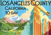 Los Angeles Then & Now / Food, freeways, fun stuff about L.A.