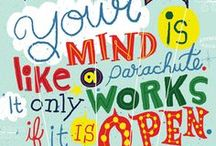 Words Of Wisdom / by Stephanie Hamer